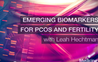Polycystic Ovary Syndrome with leah Hechtman